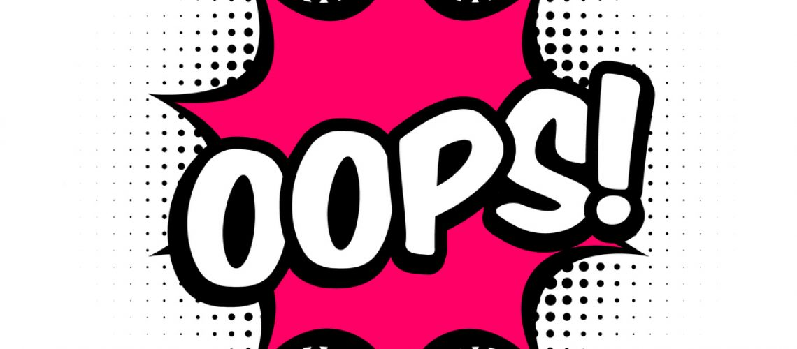 Oops comic style message in red speech bubble. Pop art balloon on halftone background.